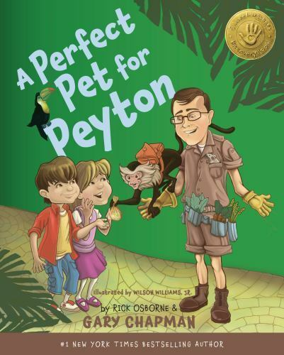 A Perfect Pet for Peyton: A 5 Love Languages Discovery Book $10.76