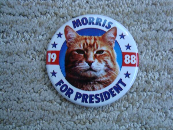 Vintage Morris the Cat for President 1988 Campaign Button Pin 9 Lives Nice $8.50