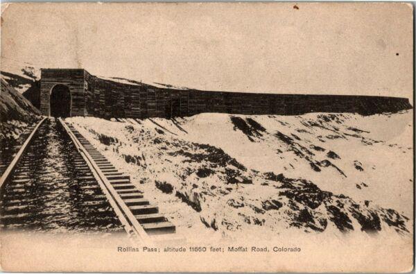 Rollins Pass Tunnel Moffat Road CO c1906 Undivided Back Vintage Postcard M38