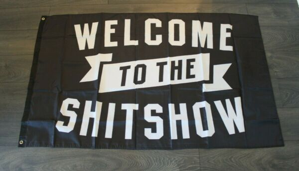 New Welcome to the Shitshow Banner Black Flag Dorm Frat Zoom Call Background 3
