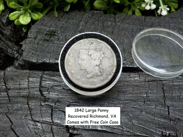 Old Rare Vintage Antique 1842 Large Cent Recovered Richmond VA. Free Coin Case