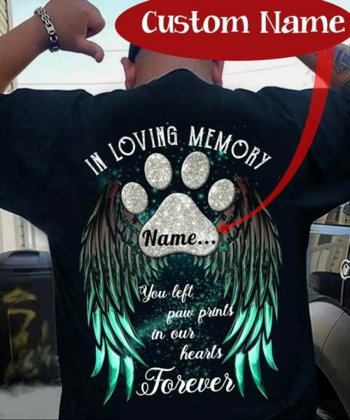 In Loving Memory You Left Paw Prints In Our Hearts Forever Memorable Pet Cat Dog $16.99