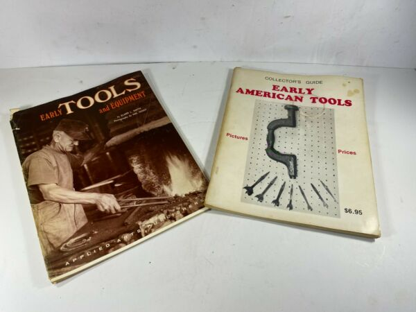 2 Magazines Early Tools and Equipment American Booklets Elmer Smith $14.95
