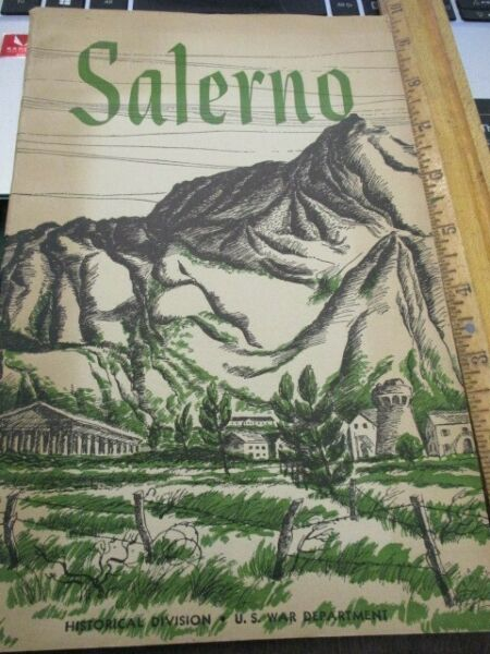 WW2 Unit History quot;Salernoquot; from the Beaches to Volturno 5th Army 1943 plus maps $15.00