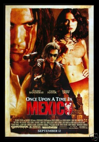ONCE UPON A TIME IN MEXICO * MOVIE POSTER SALMA HAYEK
