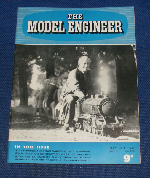 THE MODEL ENGINEER 27TH MAY 1954 VOLUME 110 NUMBER 2766 BOILER DESIGN GBP 6.99