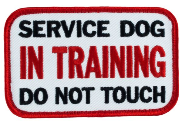 SERVICE DOG IN TRAINING DO NOT TOUCH Sew On SD 012 Patch 4quot;X2.25quot; FREE SHIPPING $5.25