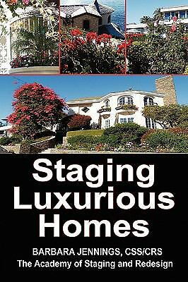 Staging Luxurious Homes : How Home Stagers Get Wealthy Clients to Hire Them...