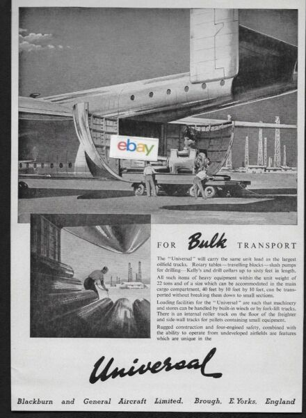 BLACKBURN amp; GENERAL AIRCRAFT UNIVERSAL BULK FREIGHT TRANSPORT 1955 OIL FIELD AD $4.99
