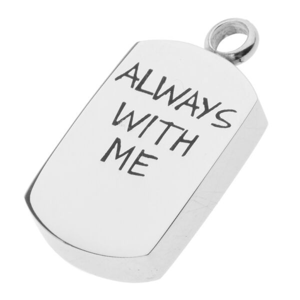 Stainless Dog Tag Cremation Memorial Urn Keepsake Pendant ALWAYS WITH ME $9.35