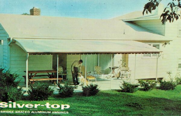 Silver Top Aluminum Awnings Advertising PostcardORIGINAL1960s
