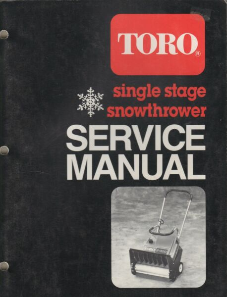 1965 1985 TORO SINGLE STAGE SNOWTHROWER SERVICE MANUAL 742