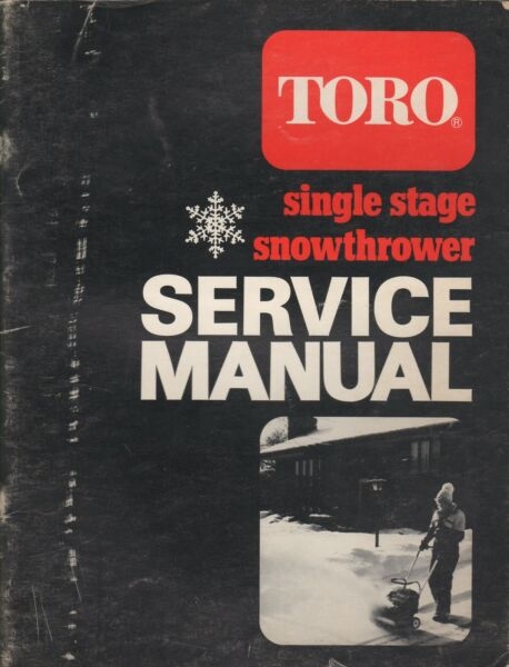 1965 1980 TORO SINGLE STAGE SNOWTHROWER SERVICE MANUAL 743