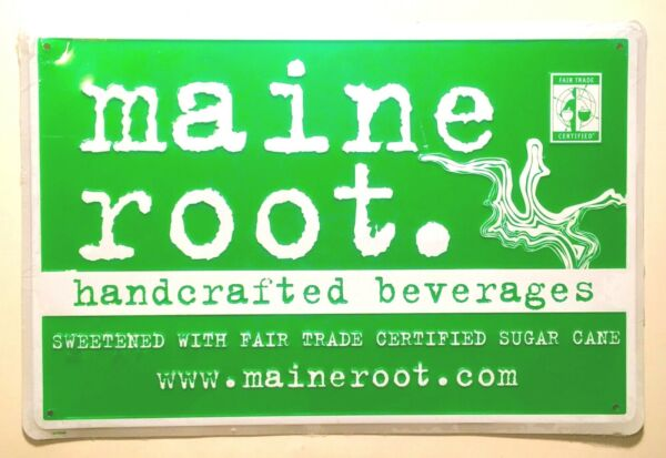 Maine Root Handcrafted Beverages Sign 18