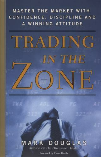 Trading in the Zone : Master the Market with Confidence BRAND NEW