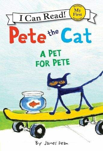 Pete the Cat A Pet for Pete My First I Can Read $4.49