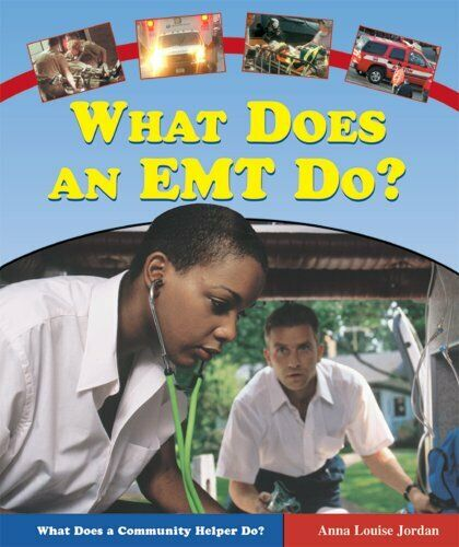 What Does An Emt Do What Does A Community Helper Do $4.89