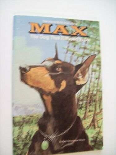 B001KOX88G Max the Dog That Refused to Die $5.47
