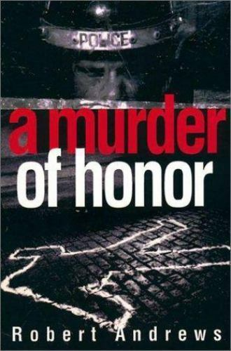 A Murder of Honor Andrews Robert Hardcover Collectible - Very Good