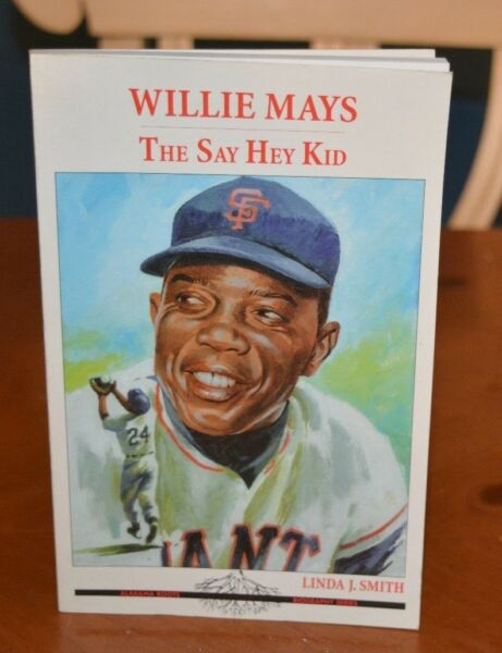 WILLIE MAYS: THE SAY HEY KID VERY RARE BOOK ONLY 1 ON E-BAY  LINDA J. SMITH