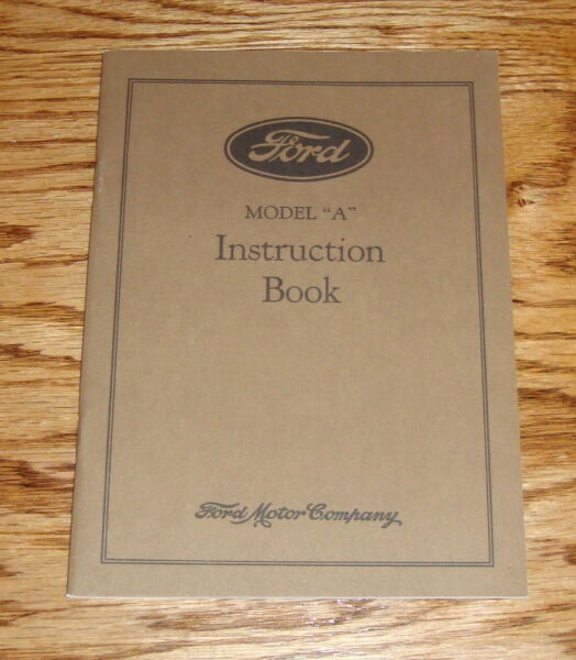 1930 Ford Model A Instruction Book Owners Operators Manual 30