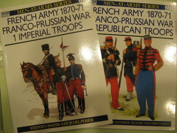 French Army Franco Prussian Military History War book Osprey MAA 233