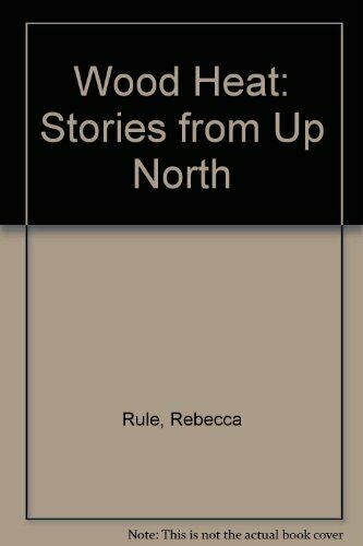 Wood Heat Stories from Up North $5.52