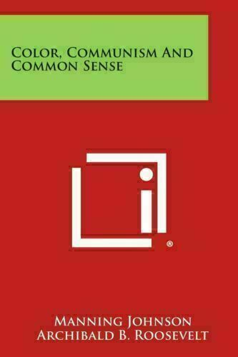 Color Communism and Common Sense by Manning Johnson PÐF Fast Delivery