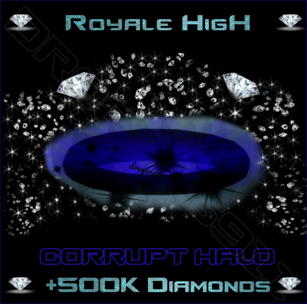 ROBLOX ROYALE HIGH 🦋 CORRUPT HALO 500K DIAMONDS 🦋 CHEAPEST PRICE