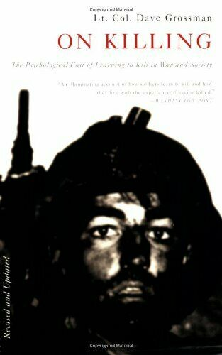 On Killing: The Psychological Cost of Learning to... by Grossman Dave Paperback $9.19