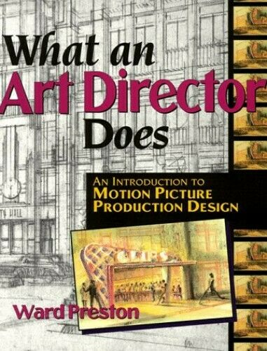 What An Art Director Does: An Introduction to Motio... by Ward Preston Paperback $17.99