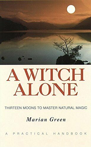 A Witch Alone: Thirteen Moons to Master Natural Ma... by Green Marian Paperback $19.49