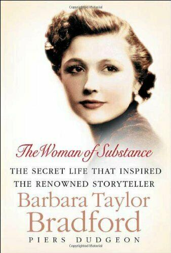 The Woman of Substance: The Secret Life That Inspired the R... by Dudgeon Piers $6.69