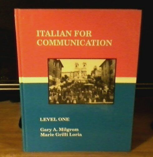 Italian for Communication: Level One by MARIE GRILLI LORIA Book The Fast Free