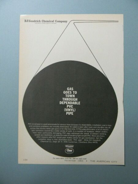 1965 B.F. GOODRICH CHEMICAL PVC VINYL PIPE quot;GAS GOES TO TOWN...quot; SALES ART AD $10.99