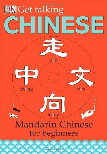 Get Talking Chinese: Mandarin Chinese for Beginners by DK Book The Fast Free $4.99