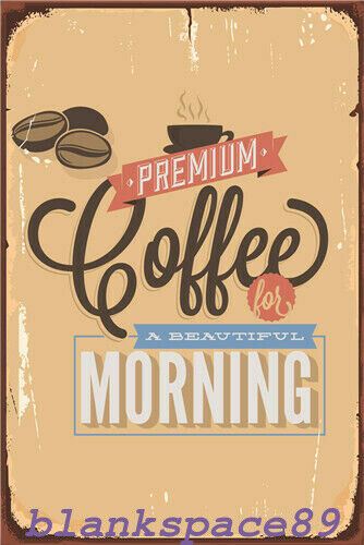 Metal Tin Sign a beautiful morning coffee Home Vintage Retro Poster Cafe ART
