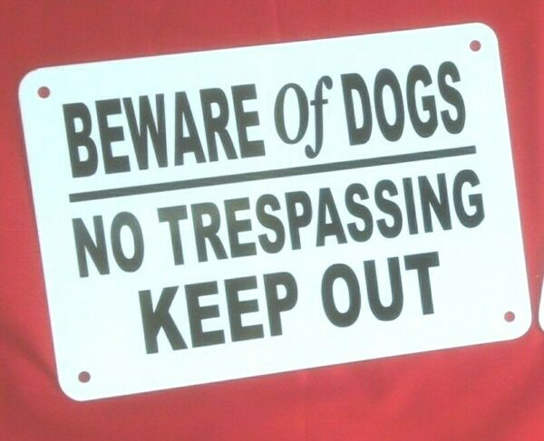 DOGS IN YARD KEEP GATE CLOSED AT ALL TIMES Non Rust Aluminum 10quot; x 7quot; BEWARE DOG $11.75