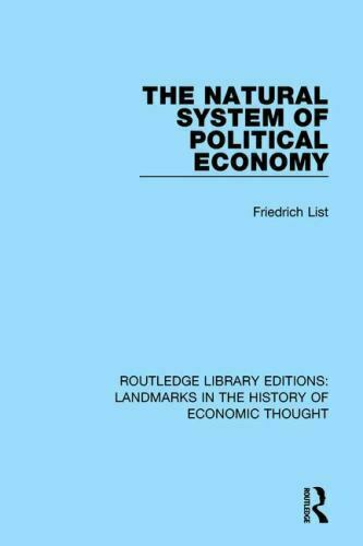 Natural System of Political Economy Paperback by List Friedrich; Henderson... $49.97