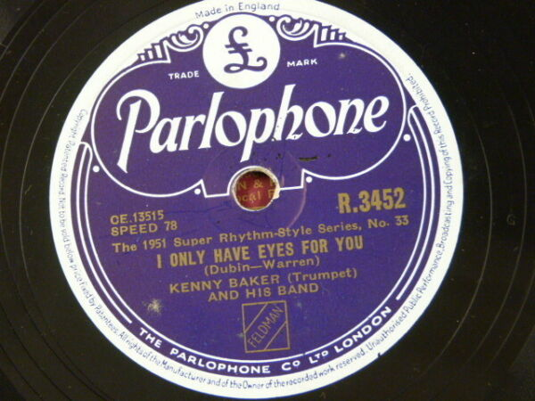 78rpm KENNY BAKER i only have eyes for you  i can`t get started R 3452