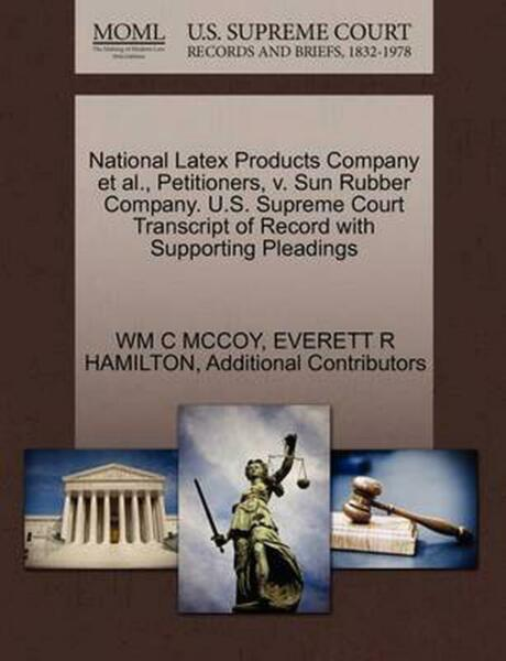 National Latex Products Company et al. Petitioners v. Sun Rubber Company. U.S. $29.74