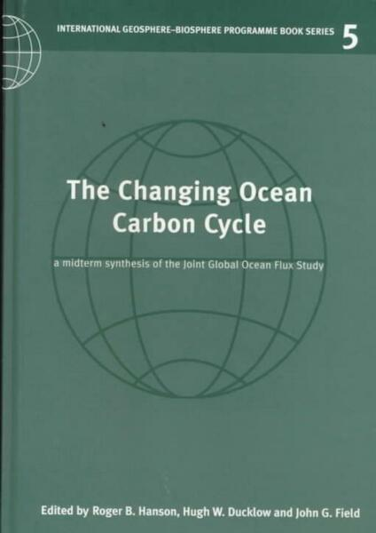 The Changing Ocean Carbon Cycle: A Midterm Synthesis of the Joint Global Ocean F $289.46
