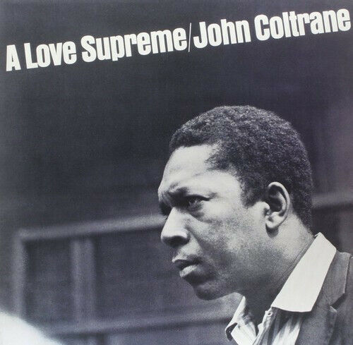 John Coltrane A Love Supreme New Vinyl LP Rmst