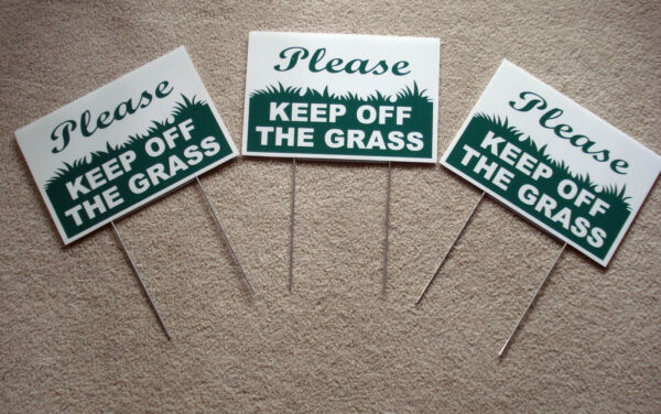 3 PLEASE KEEP OFF THE GRASS 8quot;X12quot; Plastic Coroplast Signs with Stake NEW $16.99