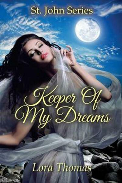 Keeper of My Dreams: St. John Series by Lora Thomas English Paperback Book Fre