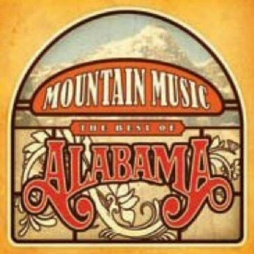 Alabama - Mountain Music: Best of [New CD]