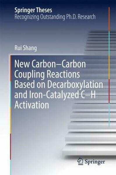New Carbon carbon Coupling Reactions Based on Decarboxylation and Iron catalyzed $157.79