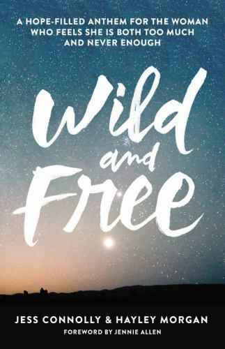 Wild and Free: A Hope-