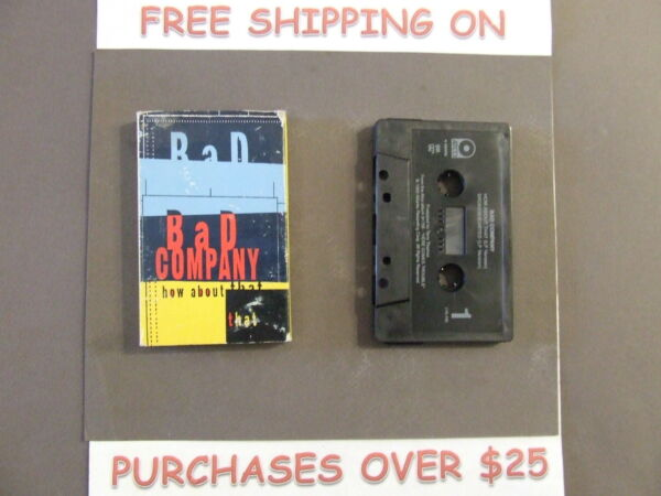 BAD COMPANY HOW ABOUT THAT BW BROKENHEARTED CASSETTE SINGLE