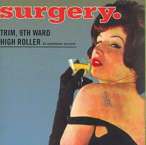 Trim 9th Ward High Roller - Surgery Compact Disc Free Shipping!